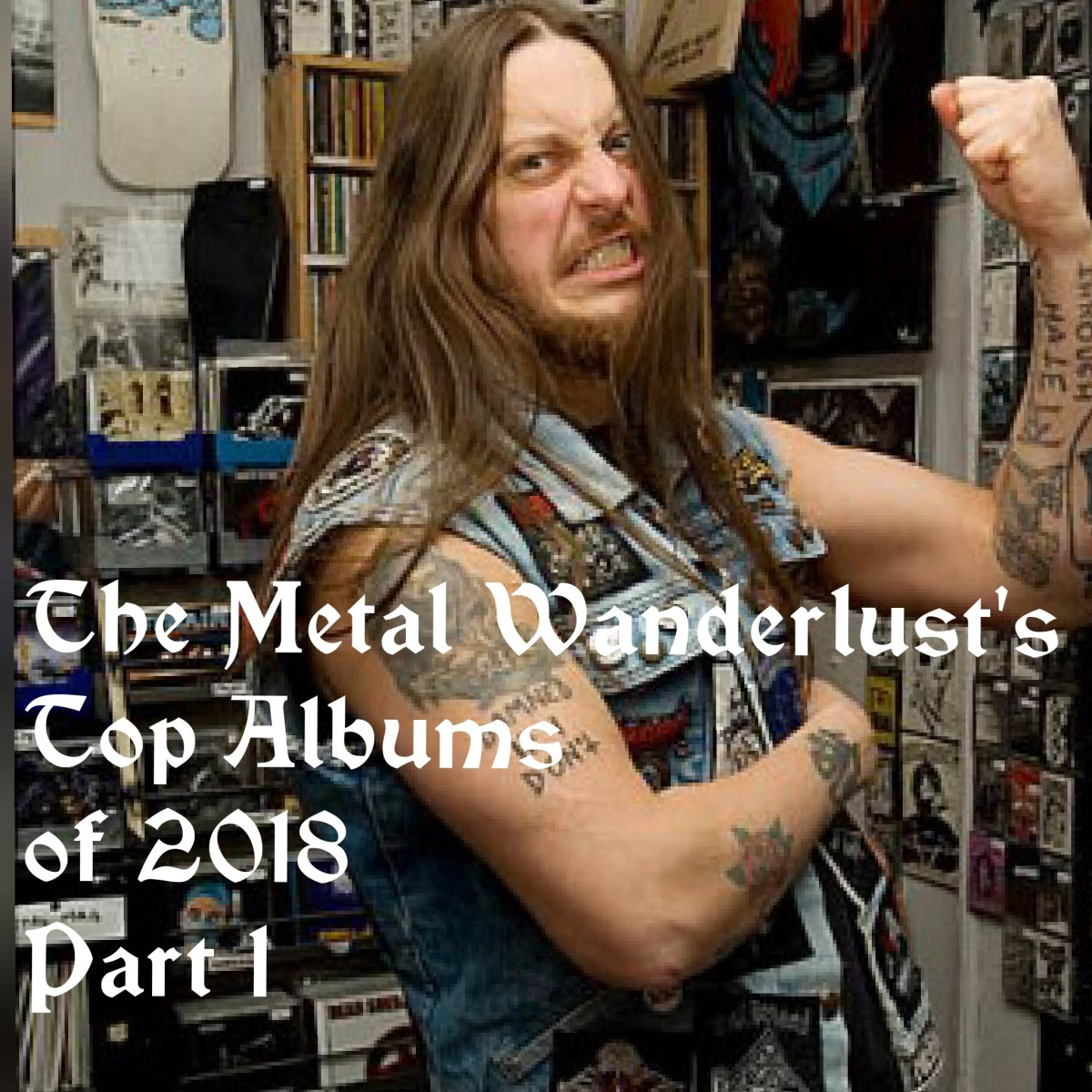 The Metal Wanderlust's Top Albums of 2018- Part I