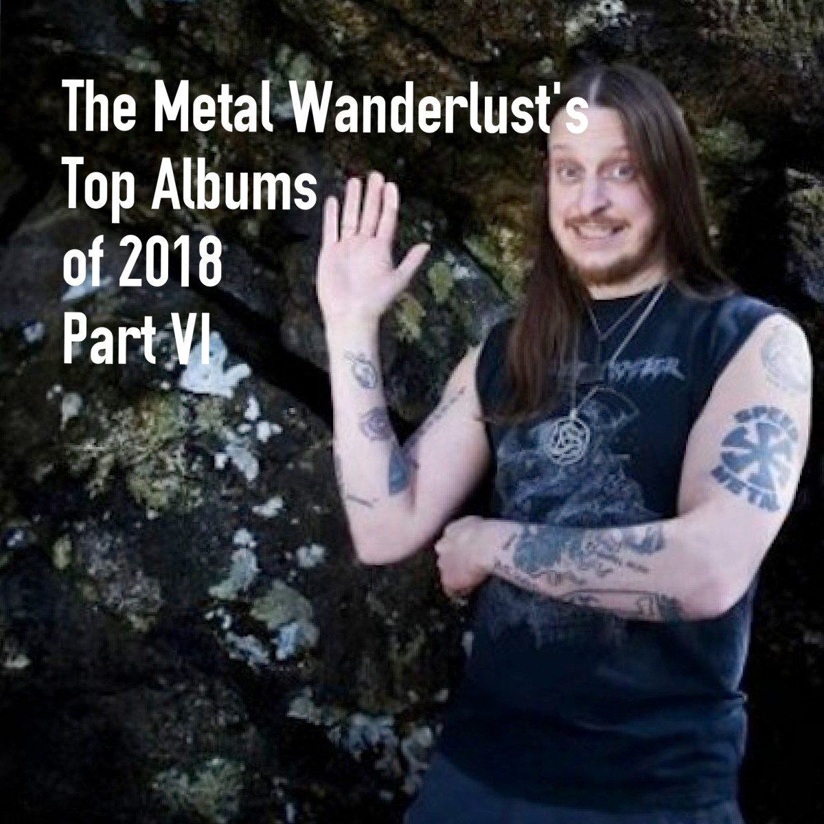 The Metal Wanderlust's Top Albums of 2018-Part VI