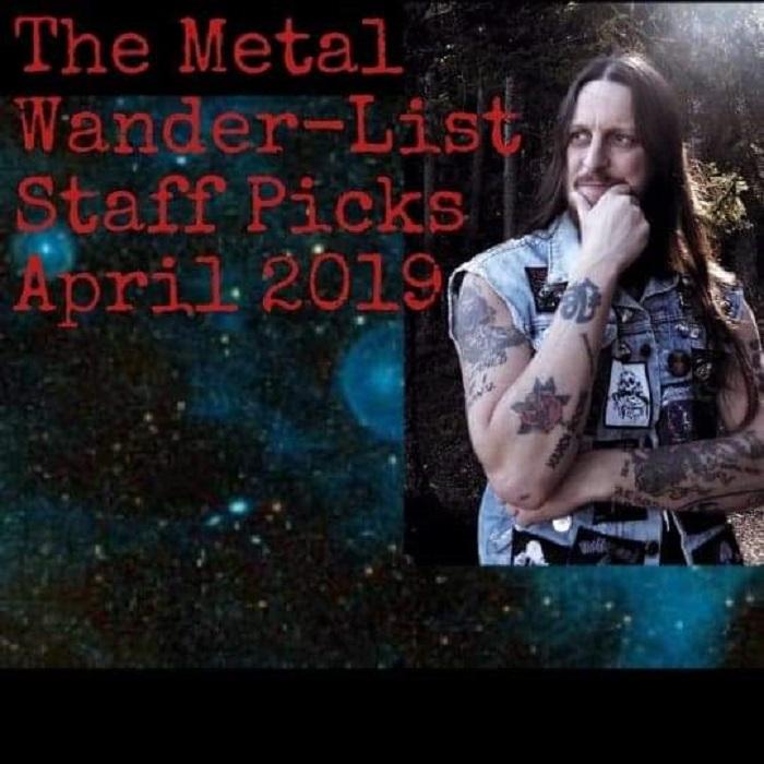 The Metal Wanderlist: April 2019 – The Metal Wanderlust